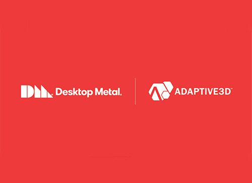 Desktop Metal-Adaptive3D
