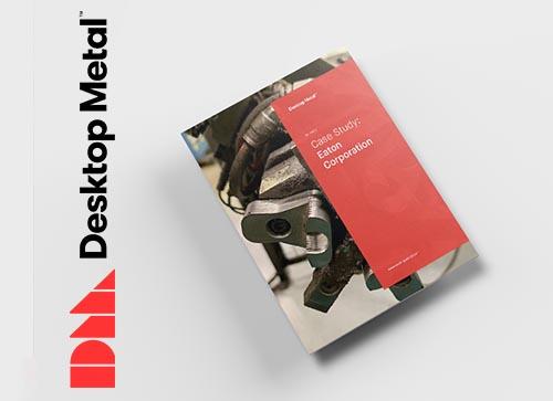 Desktop Metal Eaton E-book available to download
